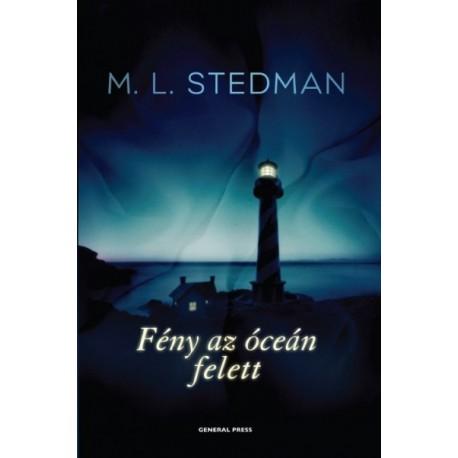 M. L. Stedman: Fény az óceán felett