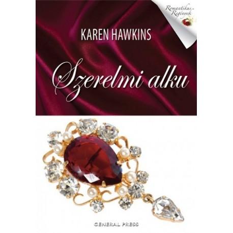 Karen Hawkins: Szerelmi alku