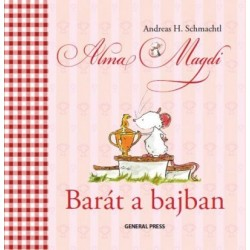 Andreas H. Schmachtl: Alma Magdi - Barát a bajban