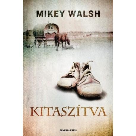 Mikey Walsh: Kitaszítva
