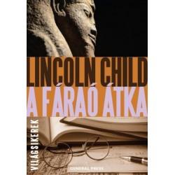 Lincoln Child: A fáraó átka