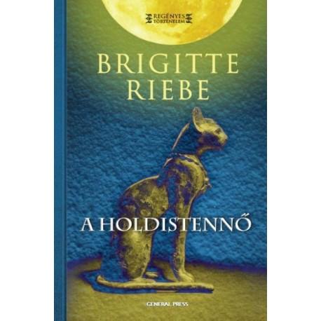 Brigitte Riebe: A Holdistennő