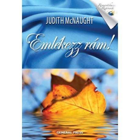 Judith Mcnaught: Emlékezz rám!