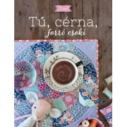 Tone Finnanger - Szebeni Gál Vera: Tilda - Tű, cérna, forró csoki