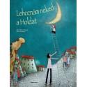 Briere-Haquet Alice: Lehoznám neked a Holdat