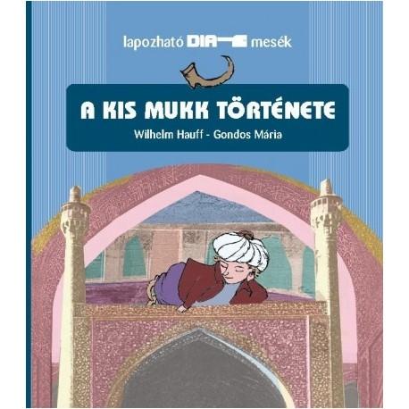 Wilhelm Hauff: A kis Mukk története