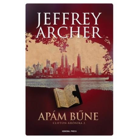 Jeffrey Archer: Apám bűne - Clifton-krónika 2.
