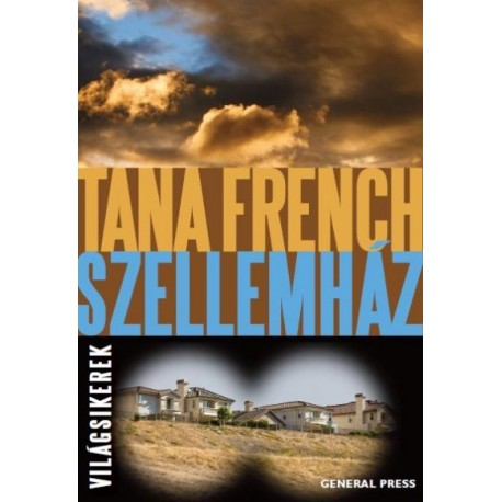 Tana French: Szellemház