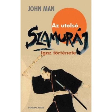 John Man: Az utolsó szamuráj igaz története
