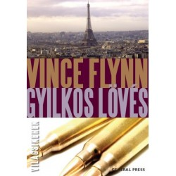 Vince Flynn: Gyilkos lövés