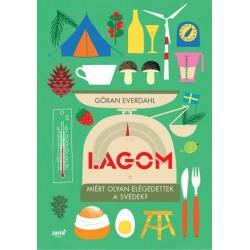 Göran Everdahl: Lagom - Miért olyan elégedettek a svédek?