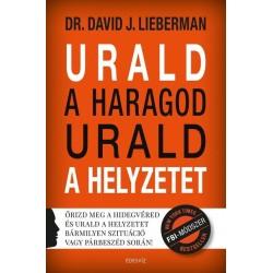 Dr. David J. Lieberman: Urald a haragod urald a helyzetet