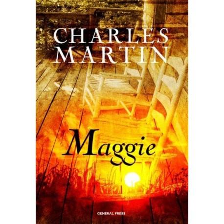 Charles Martin: Maggie