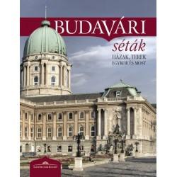 Halász Csilla: Budavári séták - Házak, terek egykor és most