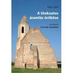 Farkas Judit: A titokzatos áramlás örököse - beszélgetés Csernák Árpáddal