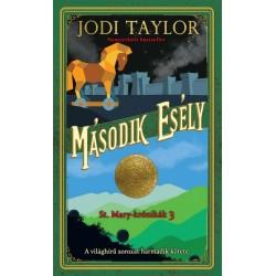 Jodi Taylor: Második esély - St. Mary - krónikák 3