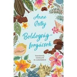 Anne Ostby: Boldogságforgácsok