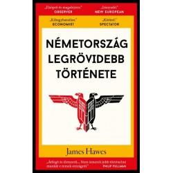 James Hawes: Németország legrövidebb története