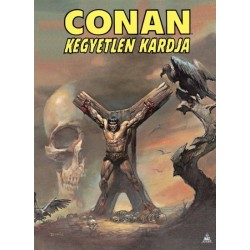 Howard Robert E.: Conan kegyetlen kardja