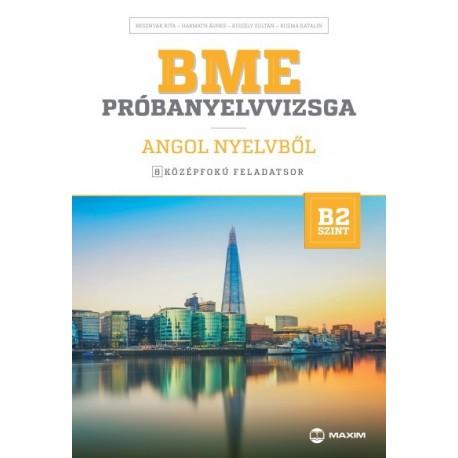 Besznyák Rita - Harmath Ágnes - Kiszely Zoltán - Kozma Katalin: BME próbanyelvvizsga angol nyelvből - 8 középfokú feladatsor ...