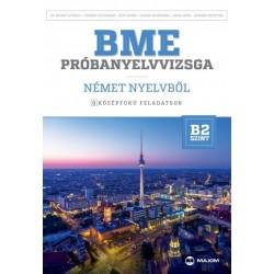 dr. Brandt Györgyi - Czigány Zsuzsa - Deák Ágnes - Gasser Zsuzsanna - Hank Anita - Kondrik Krisztina: BME próbanyelvvizsga né...