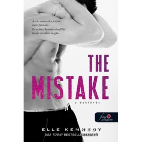 Elle Kennedy: The Mistake - A baklövés (Off-Campus 2.)