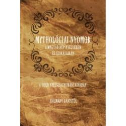Kálmány Lajos: Mythológiai nyomok a magyar nép nyelvében és szokásaiban - A Hold nyelvhagyományainkban