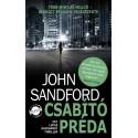John Sandford: Csábító préda - Gyilkosság. Botrány. Politika. És egy többszörösen veszélyes milliárdos örökösnő.