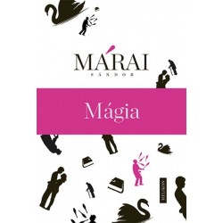 Márai Sándor: Mágia