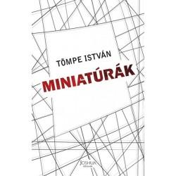 Tömpe István: Miniatúrák