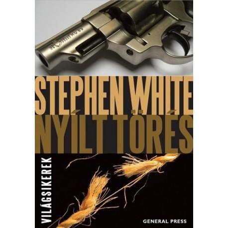 Stephen White: Nyílt törés