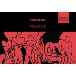 Nagy Zsuka: Pigment