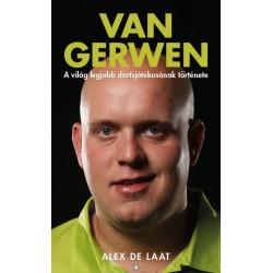 Alex de Laat: Van Gerwen - A világ legjobb dartsjátékosának története