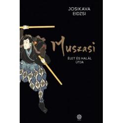 Josikava Eidzsi: Muszasi 5. - Élet és halál útja
