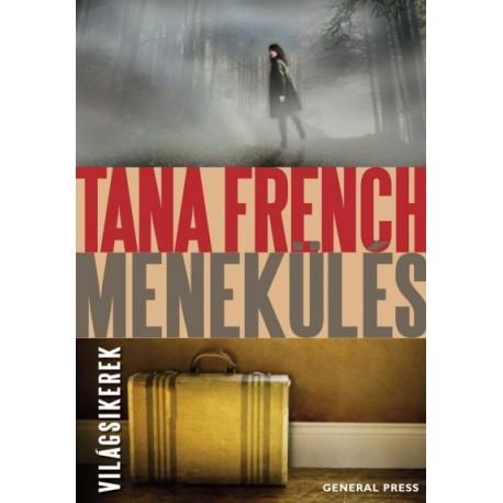 Tana French: Menekülés