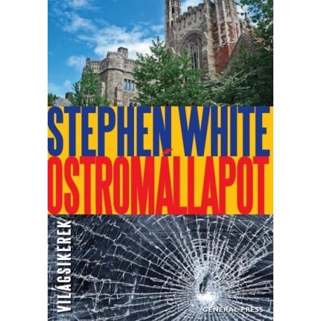 Stephen White: Ostromállapot