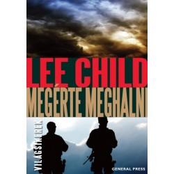 Lee Child: Megérte meghalni