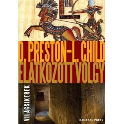 Lincoln Child: Douglas Preston - Elátkozott völgy