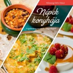 Hémangi Dévi Dászi: Népek konyhája - Vegetáriánus receptek a nagyvilágból