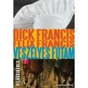 Dick Francis - Felix Francis: Veszélyes futam