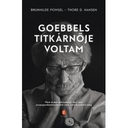 Thore D. Hansen - Brunhilde Pomsel: Goebbels titkárnője voltam