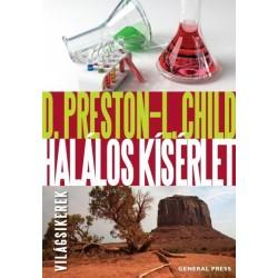 Lincoln Child - Douglas Preston: Halálos kísérlet