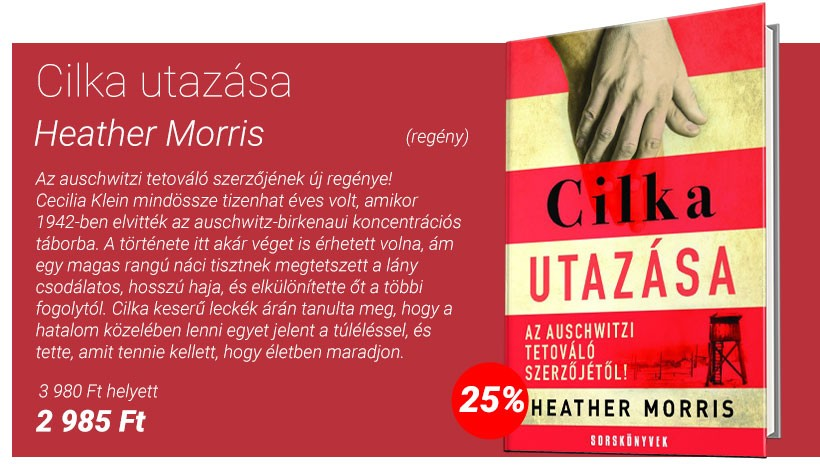 Heather Morris: Cilka utazása