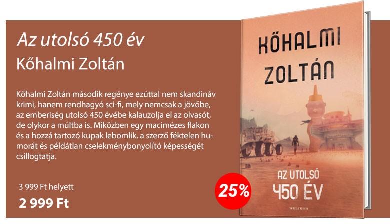 Kőhalmi Zoltán: Az utolsó 450 év