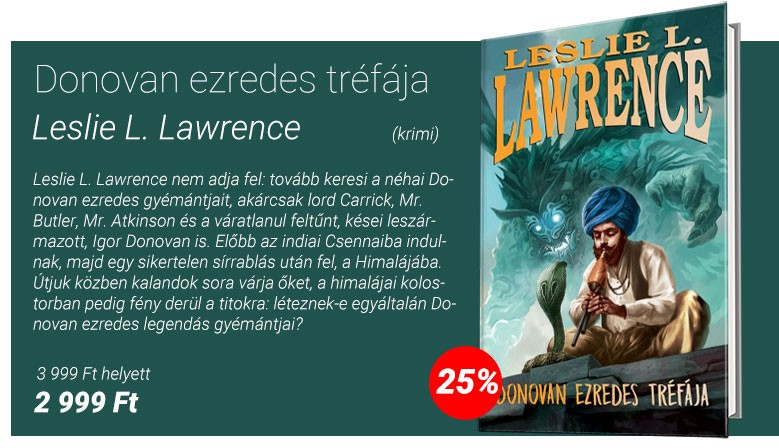 Leslie L. Lawrence: Donovan ezredes tréfája I-II.